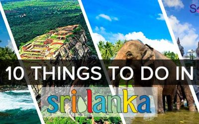 THE BEST 10 THINGS TO DO IN SRI LANKA