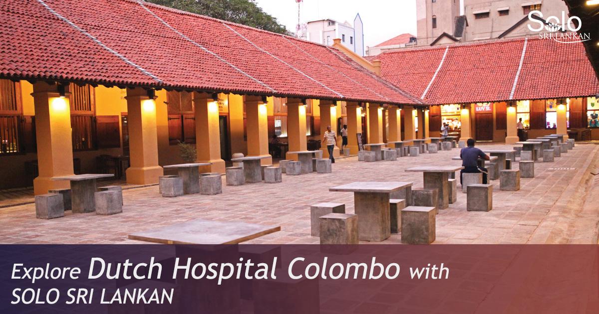 DUTCH HOSPITAL – COLOMBO
